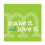Make It & Love It