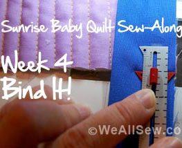 Sunrise Baby Quilt Sew-Along - Week 4 - Bind It #diy #sew #quilt #weallsew