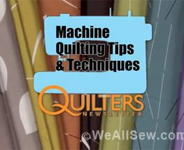 Machine Quilting Tips and Techniques