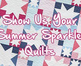 Summer Sparkle Quilts