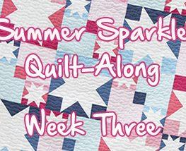 Summer Sparkle Quilt-Along with Faith Jones