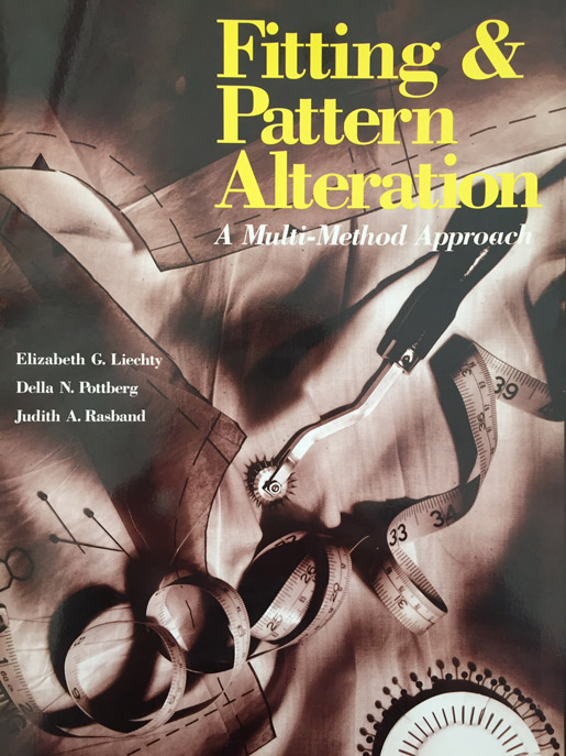 Fitting & Pattern Alteration by Liechty, Pottberg and Rasband (1992 Edition)