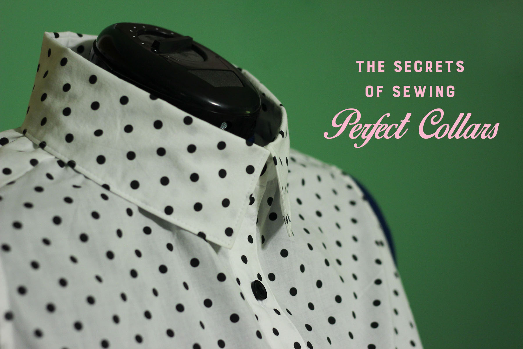 4ead8d71d47 Idle Fancy -- The Secrets of Sewing Perfect Collars