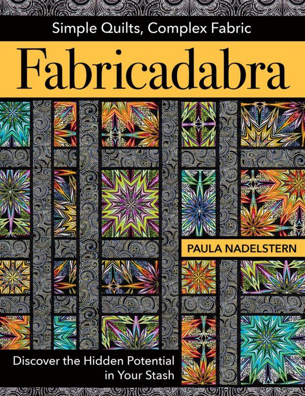 Fabricadabra by Paula Nadelstern