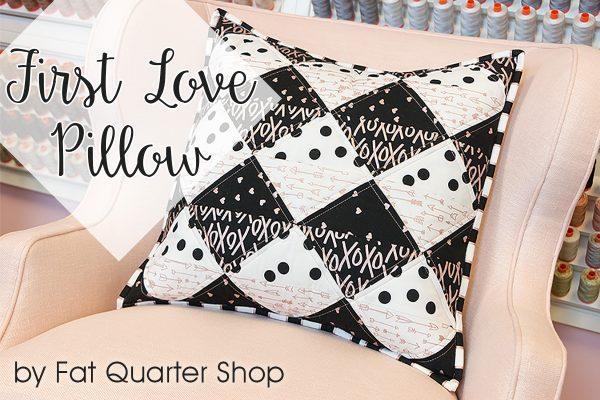 first love pillow by fat quarter shop