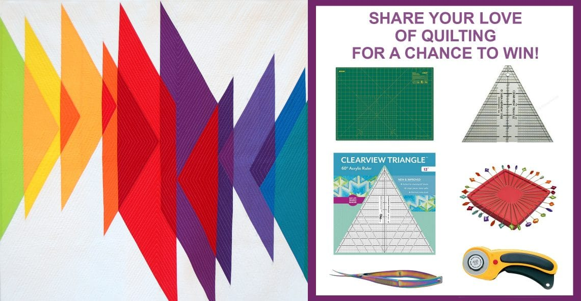 Share your love of quilting for a chance to win!