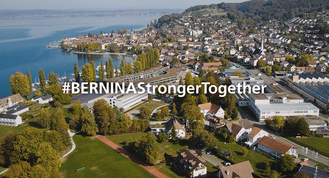 BERNINA Stronger Together BERNINA Stronger Together